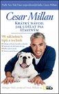 Krátký návod, jak udělat psa šťastným - 98 základních tipů a technik