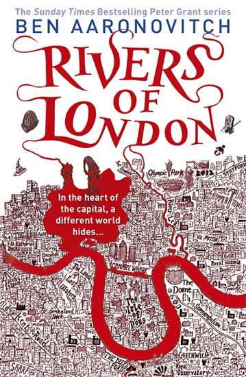 Rivers of London - Aaronovitch Ben