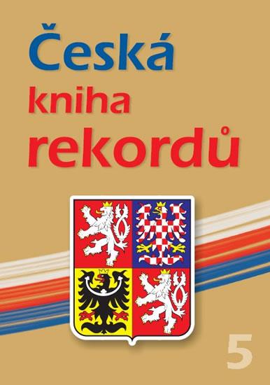 Česká kniha rekordů V. - Rafaj,Marek,Vaněk - 22x30 cm