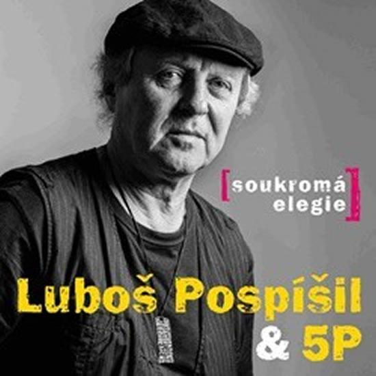 Soukromá elegie - CD - Pospíšil Luboš & 5P