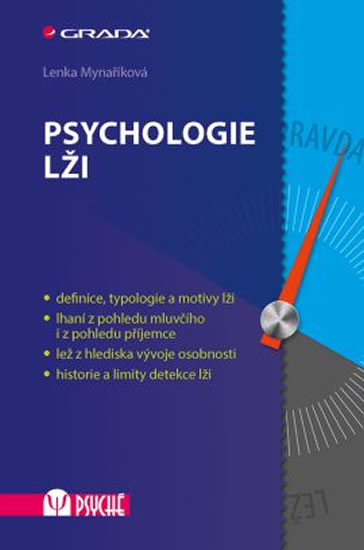 Psychologie lži - Mynaříková Lenka