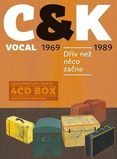 CD C & K Vocal: Dřív než něco začne - C&K VOCAL