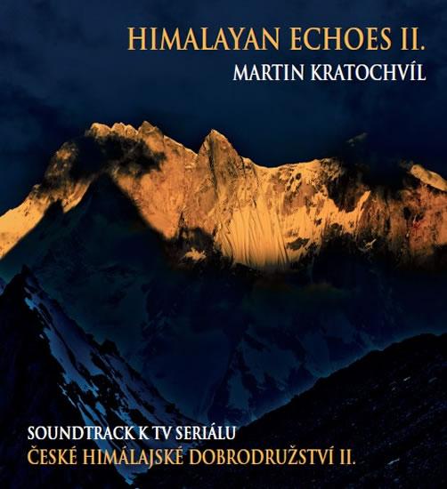 České himálajské dobrodružství II. / Himalayan Echoes II. - CD - Kratochvíl Martin
