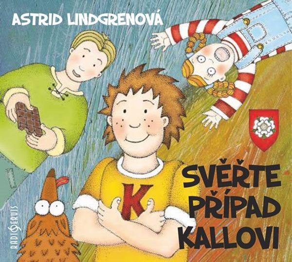 CD Svěřte případ Kallovi - Lindgrenová Astrid - 13x14 cm