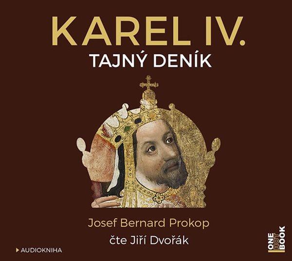 CD Karel IV. - Tajný deník - Prokop Josef Bernard - 13x14 cm
