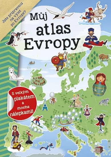 Můj atlas Evropy + plakát a nálepky - neuveden