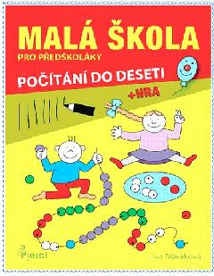 Malá škola pro předškoláky - počítání do 10 - Nováková Iva - 21x30 cm