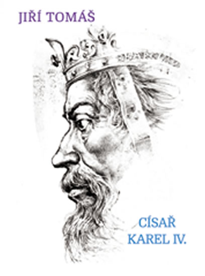 Císař Karel IV. - Tomáš Jiří