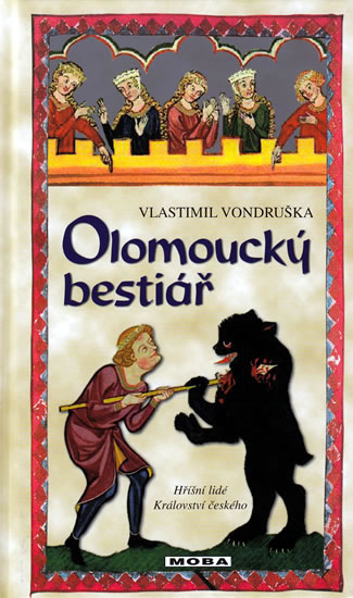 Olomoucký bestiář - Vondruška Vlastimil - 13x21 cm, Sleva 17%