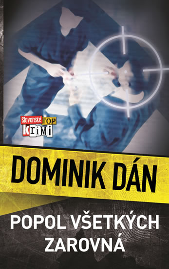 Popol všetkých zarovná - Dán Dominik