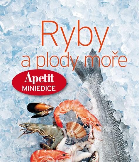 Ryby a plody moře (Edice Apetit) - neuveden
