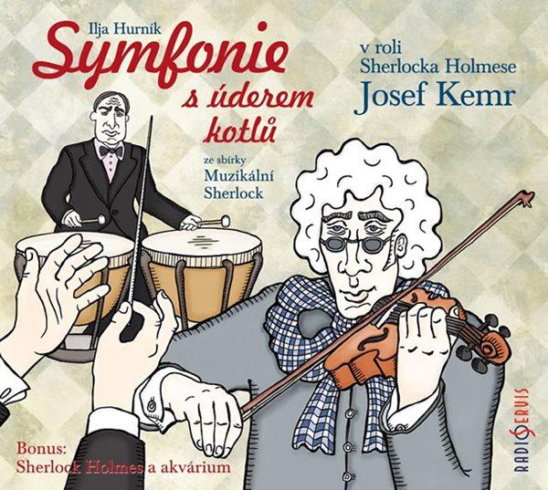 CD Symfonie s úderem kotlů ze sbírky Muzikální Sherlock - Hurník Ilja