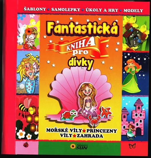 Fantastická kniha pro dívky - neuveden