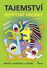 Tajemství egyptské hrobky - Záhady * Hledačky * Luštění