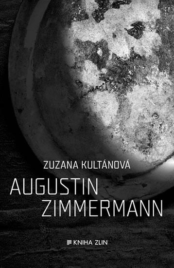 Augustin Zimmermann - Kultánová Zuzana