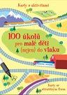 100 úkolů pro malé děti (nejen) do vlaku - Krabička + fix + 50 karet