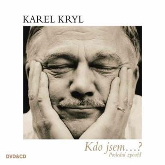 Kdo jsem...? - CD+DVD - Kryl Karel