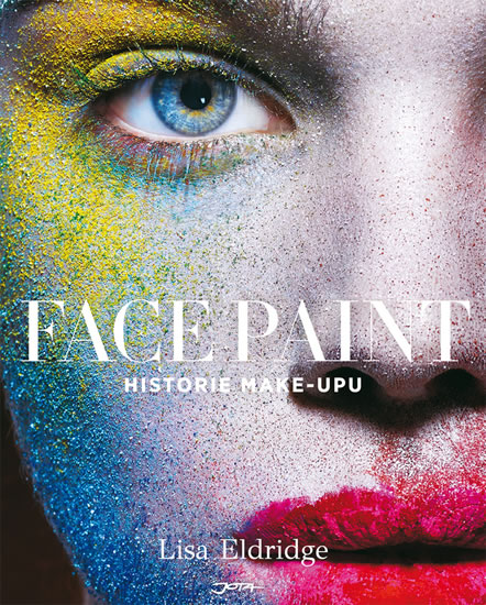 Face Paint - Historie make-upu - Eldridge Lisa