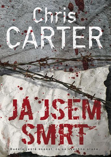 Já jsem smrt - Carter Chris - 16x21 cm