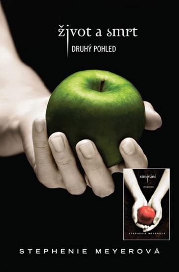 Život a smrt & Stmívání KOMPLET - Meyerová Stephenie