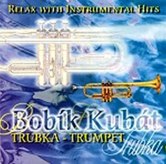 Relax with instrumental hits - Trumpet/ Trubka - CD - neuveden