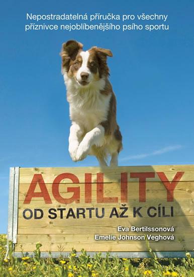 Agility - Od startu až k cíli - Bertilssonová Eva, Johnson Veghová Emelie,