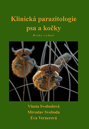 Klinická parazitologie psa a kočky - Svobodová Vlasta, Svoboda Miroslav, Vernerová Eva,