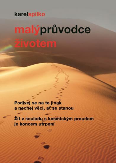 Malý průvodce životem - Spilko Karel