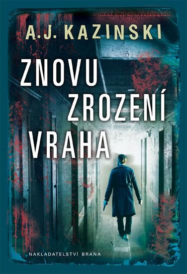 Znovuzrození vraha - Kazinski A. J.