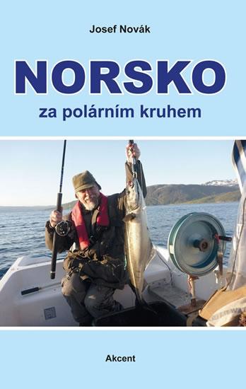Norsko za polárním kruhem - Novák Josef