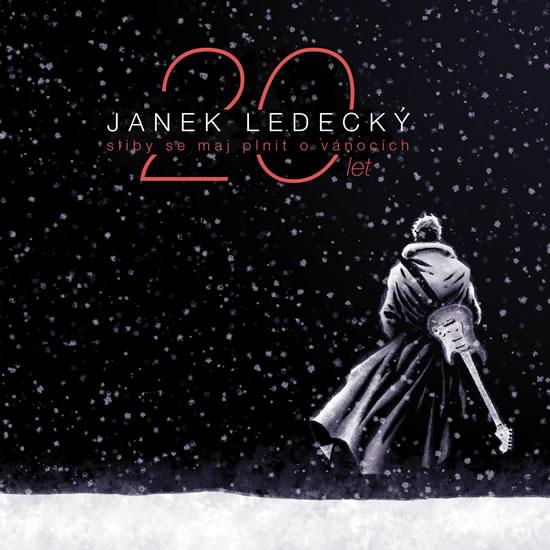Sliby se maj plnit o Vánocích - 20 let - CD - Ledecký Janek
