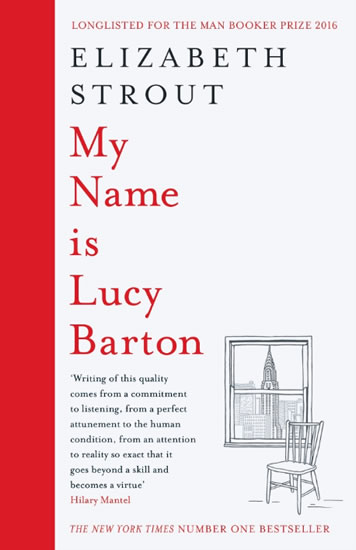My Name is Lucy Barton - Stroutová Elizabeth