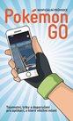 Pokémon Go - Neoficiální průvodce