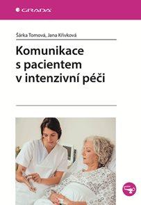 Komunikace s pacientem v intenzivní péči