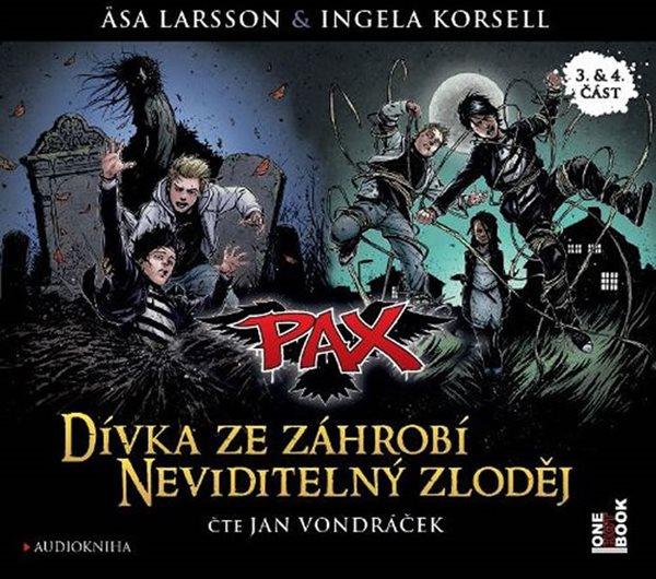 CD Pax 3 & 4 - Dívka ze záhrobí & Neviditelný zloděj - Larssonová Asa, Korsellová Ingela,