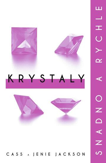 Krystaly: snadno a rychle - Jackson Cass a Jenie