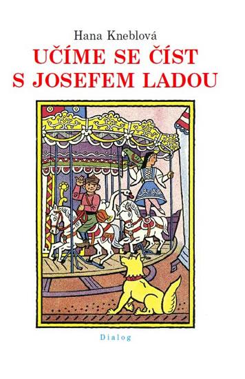 Učíme se číst s Josefem Ladou - Kneblová Hana