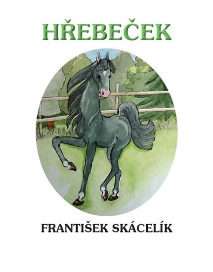 Hřebeček - Skácelík František