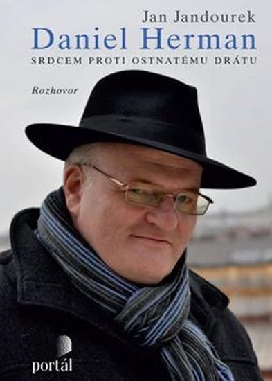 Herman Daniel - Srdcem proti ostnatému drátu - Herman Daniel