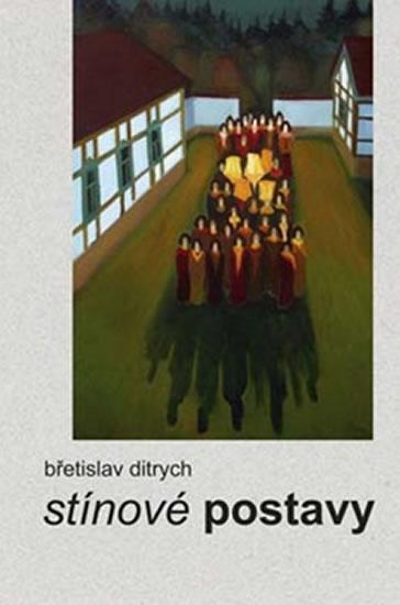 Stínové postavy - Ditrych Břetislav