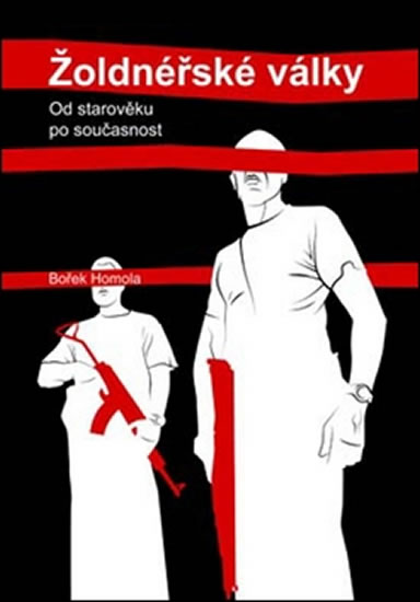 Žoldnéřské války - Homola Bořek