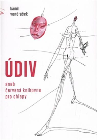 Údiv aneb červená knihovna pro chlapy - Vondrášek Kamil