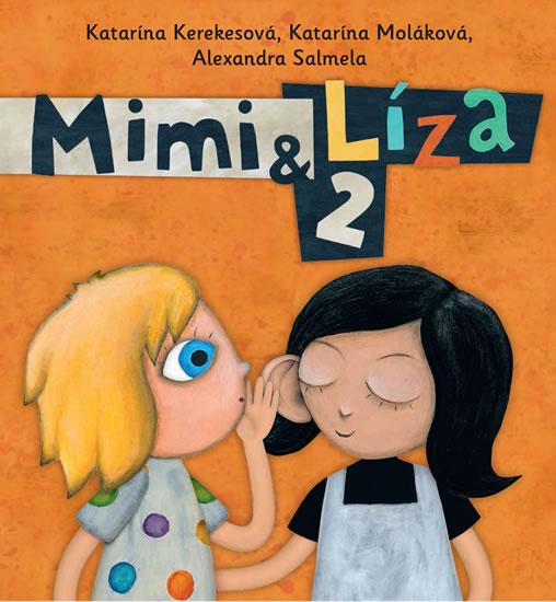 Mimi a Líza 2 - Kerekesová Katarína, Sleva 17%
