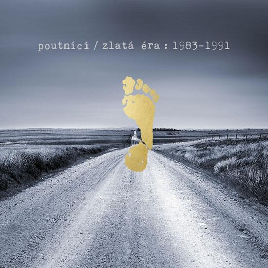 Poutníci / Zlatá éra: 1983-1991 - 2 CD - Poutníci