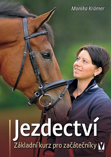 Jezdectví - Základní kurz pro začátečníky - Krämer Monika