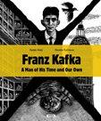 Franz Kafka - Člověk své a naší doby (anglicky)