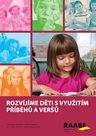 Rozvíjíme děti s využitím příběhů a veršů