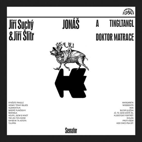 Jonáš a tingltangl / Jonáš a doktor Matrace - CD - Suchý Jiří, Šlitr Jiří
