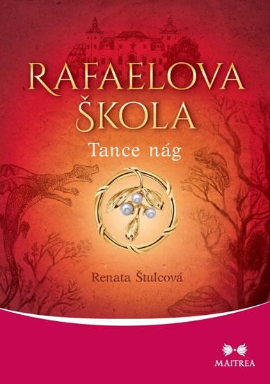 Rafaelova škola - Tance nág - Štulcová Renata