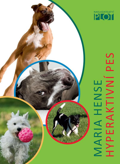Hyperaktivní pes - Hense Maria